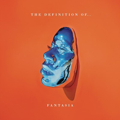 Fantasia - The Definition Of..