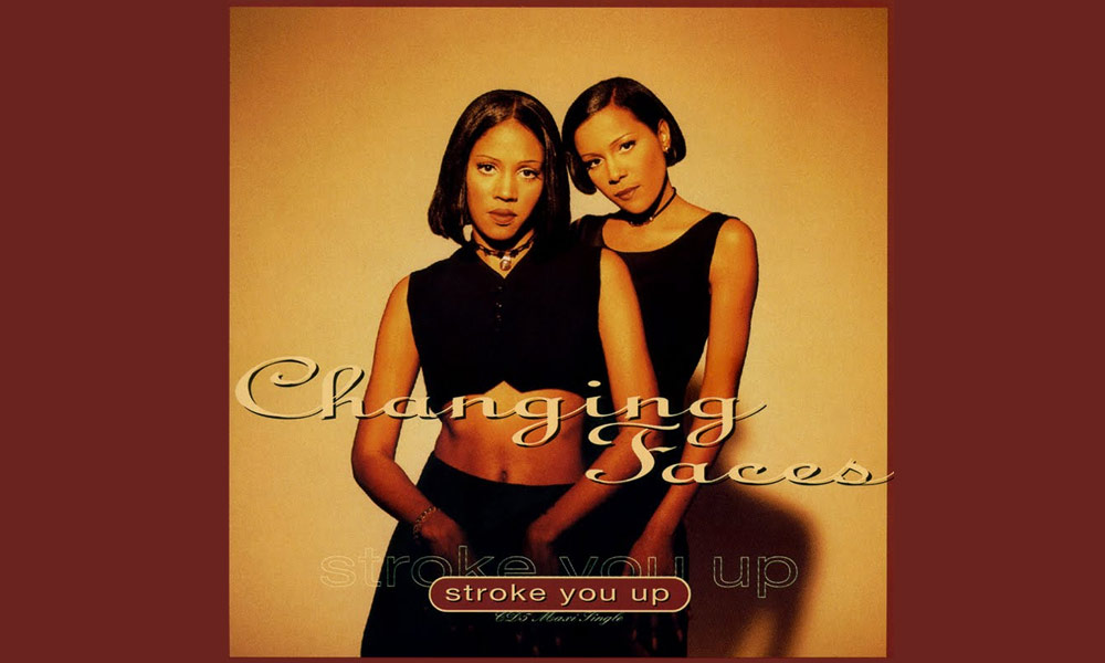 Changing Faces – Stroke You Up
