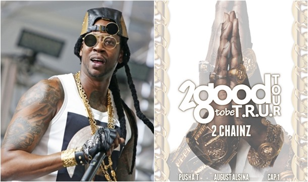 2 Chainz Taps Pusha T, August Alsina and Cap 1 For T.R.U. Tour