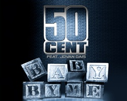50 Cent Hand Picks 'Baby By Me' Featured Jovan Dais