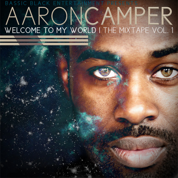 Aaron Camper – Welcome To My World