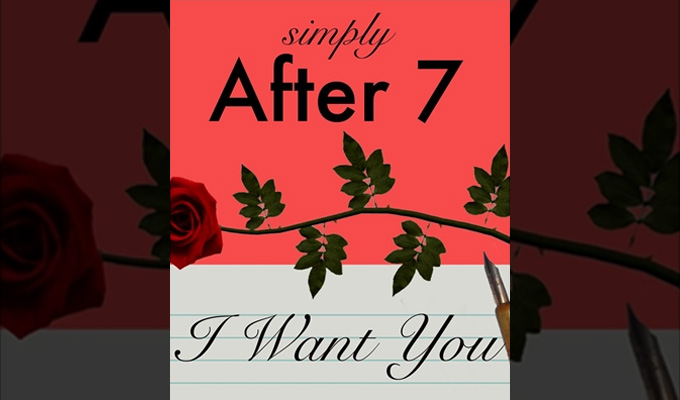 After 7 – I Want You