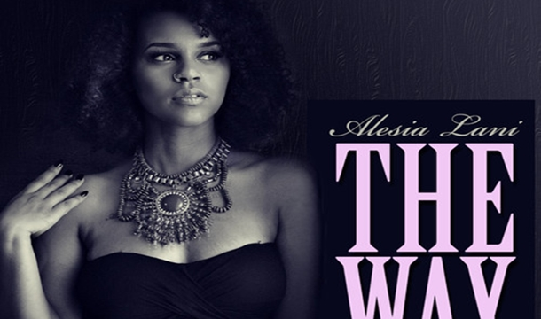 Alesia Lani – The Way