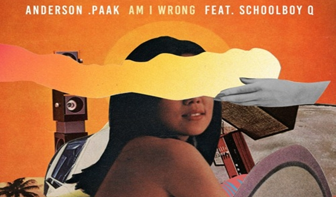 Anderson .Paak – Am I Wrong ft. ScHoolboy Q