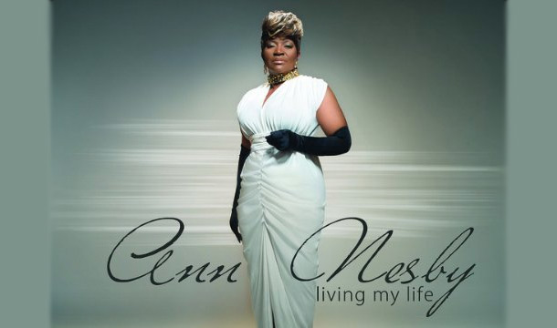 """Ann Nesby Chats About New Album """"Living My Life"""" and Longevity"""