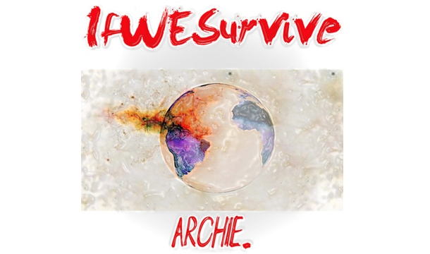 Archie Lowe's 'If We Survive' Shatters Comparisons to Famous Father Brian McKnight [REVIEW]