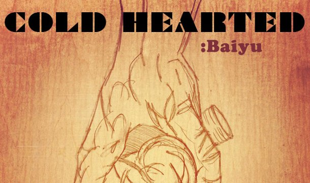 Baiyu – Cold Hearted