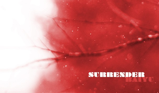 Baiyu – Surrender