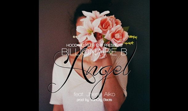 Billionaire B – Angel ft. Jhene Aiko