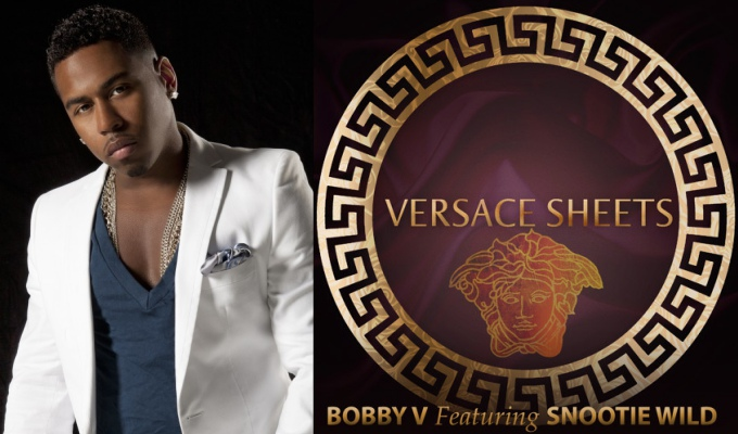 "Bobby V Is Aiming For Guts With ""Versace Sheets"" Ft. Snootie Wild"