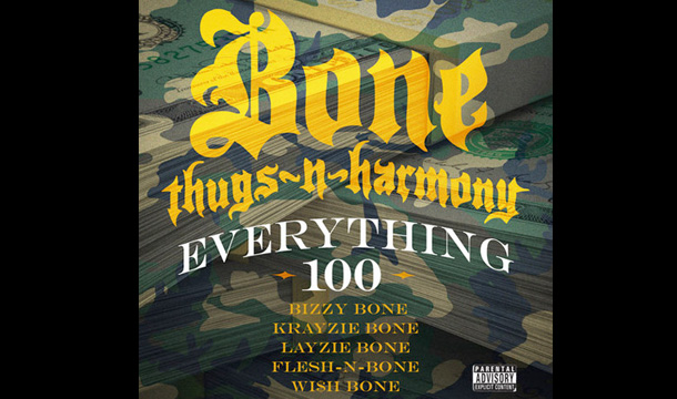 Bone Thugs-N-Harmony – Everything 100