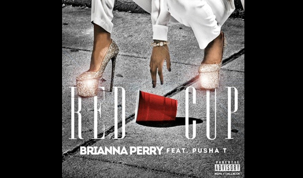 Brianna Perry – Red Cup Ft. Pusha T