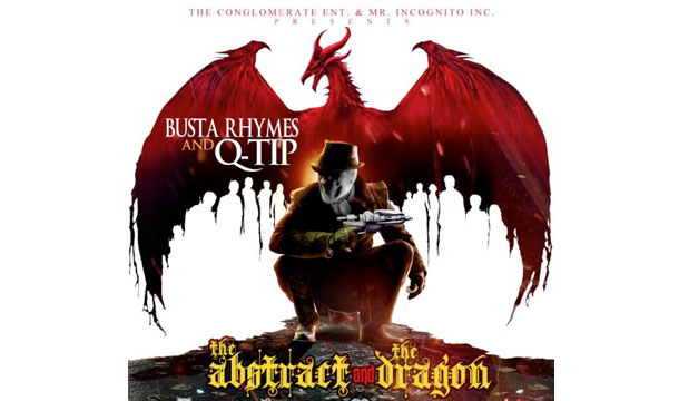 Busta Rhymes and Q-Tip Join Forces For 'The Abstract and The Dragon' Mixtape