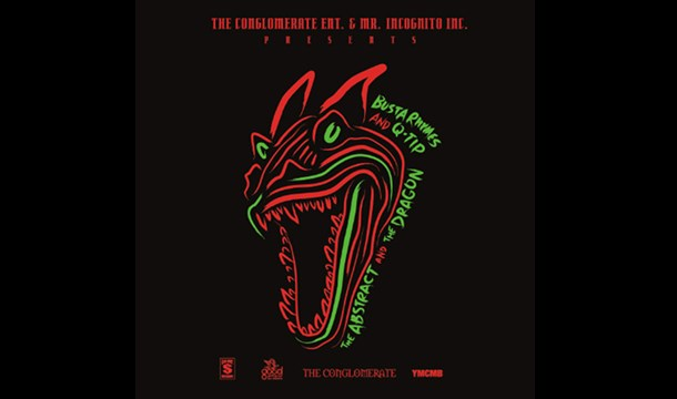 Busta Rhymes & Q-Tip – The Abstract and The Dragon