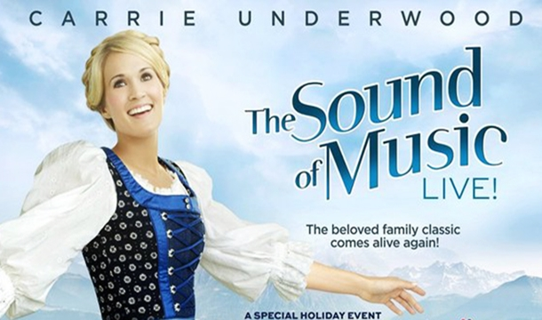 Sound of Music Live, Feat. Carrie Underwood, Set For Weekend Encore