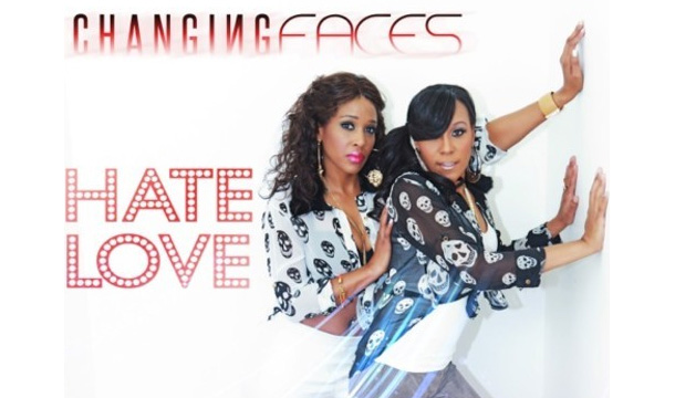 Changing Faces – Hate Love