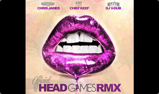 Chris James – Headgames (Remix) Ft. Chief Keef