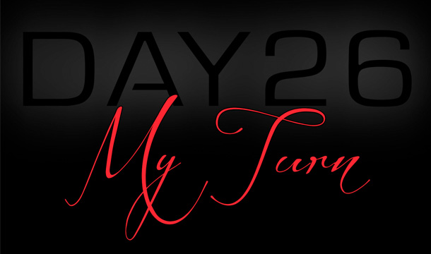 Day26 – My Turn [EXCLUSIVE]