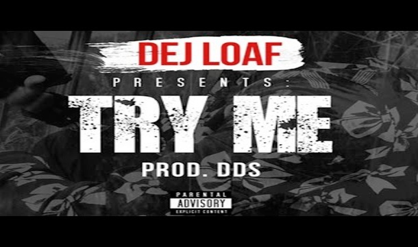 Dej Loaf – Try Me – Remix Ft. Remy Ma & Ty Dolla $ign