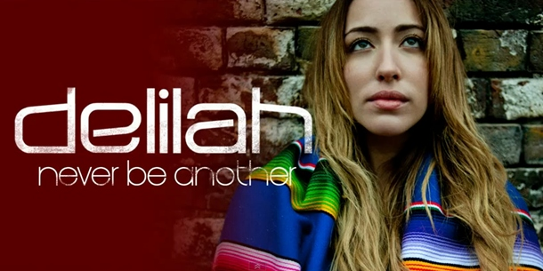 Delilah – Never Be Another