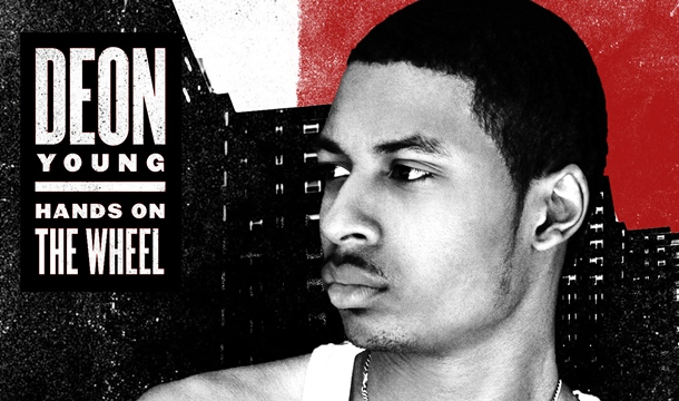 Deon Young – Hands On The Wheel (ScHoolboy Q Cover) [PREMIERE]