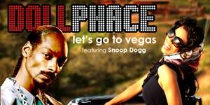 Dollphace – Lets Go To Vegas Feat. Snoop Dogg