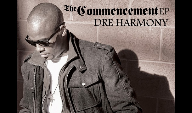 Dre Harmony – The Commencement