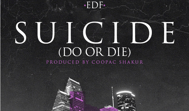 EDF – Suicide (Do or Die)