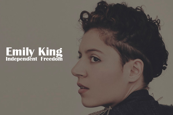 Emily King: Independent Freedom