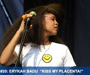 Soul Reckless 08: Erykah Badu 'Kiss My Placenta !'