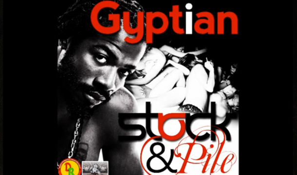 Gyptian – Stock and Pile