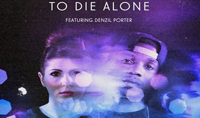 Halley Hiatt – To Die Alone ft. Denzil Porter