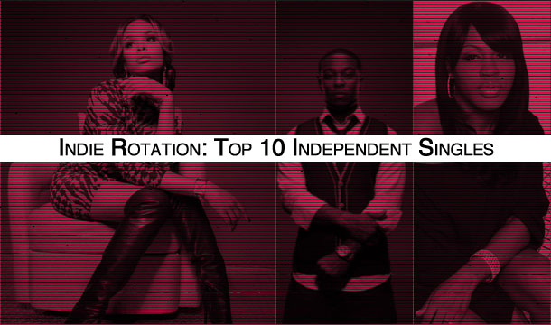 Indie Rotation: Top 10 Independent Singles Led by Demetria McKinney, Marcus Cooper & Lil Mo