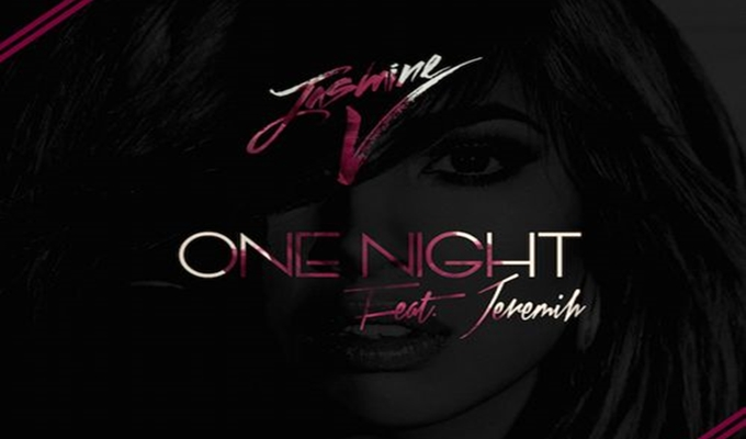 Jasmine V – One Night ft. Jeremih & Problem