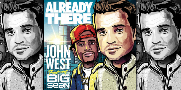 John West – Already There Feat. Big Sean