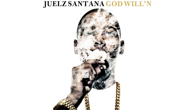 Juelz Santana – God Will'n