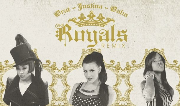 Justina – Royals (Remix) Ft. Brat & Babs