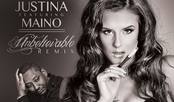 Justina – Unbelievable (Remix) Ft. Maino