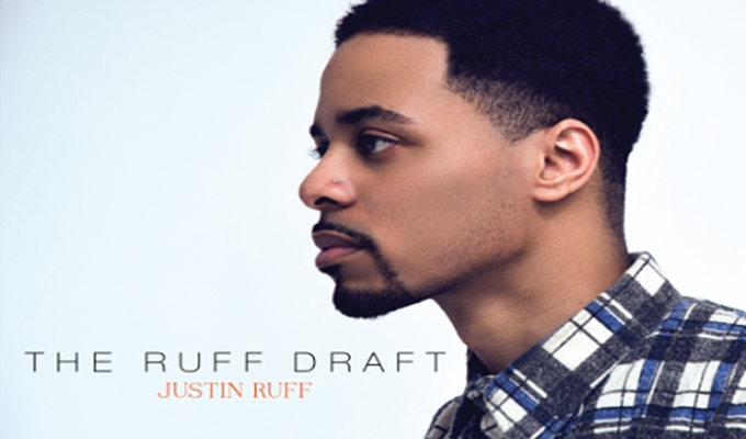 Chicago Artist Justin Ruff Drops A 'Ruff Draft', But It's Anything But