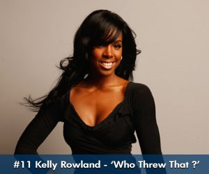 SOUL RECKLESS 08: Kelly Rowland: 'Who Threw That?'