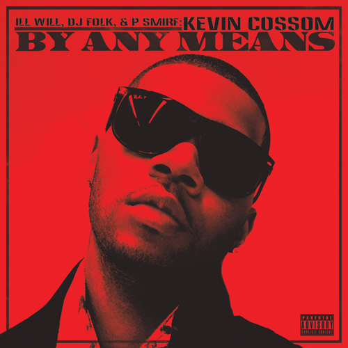 Kevin Cossom – By Any Means