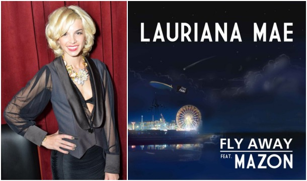 Lauriana Mae – Fly Away Feat. Mazon