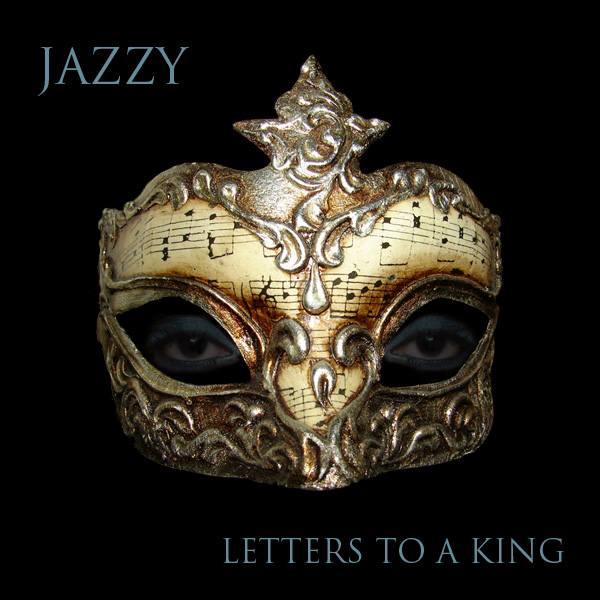 Jazzy – Letters To A King
