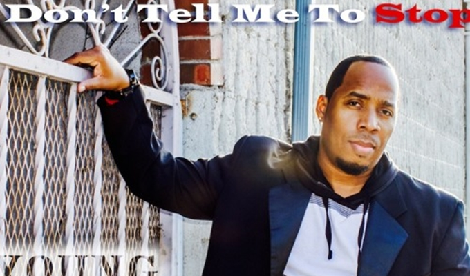 L. Young – Don't Tell Me To Stop