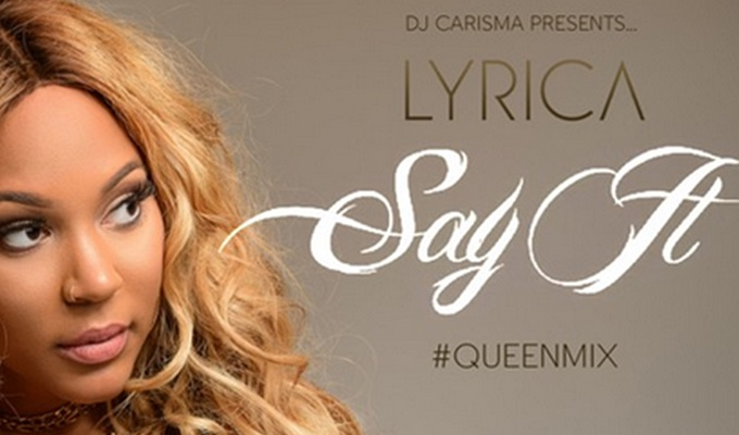 Lyrica Anderson Puts Her Spin on Tory Lanez's 'Say It' For The #Queenmix