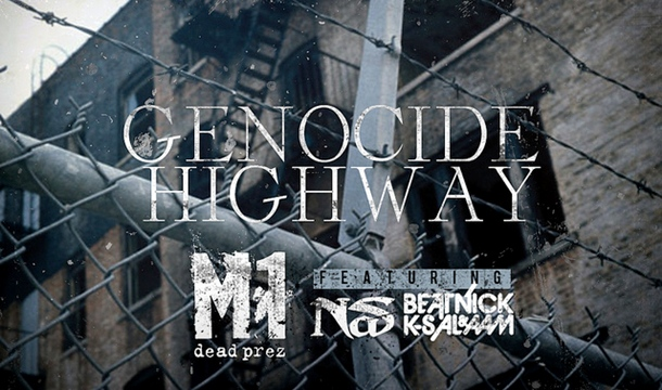 M1 – Genocide Highway Feat. Nas