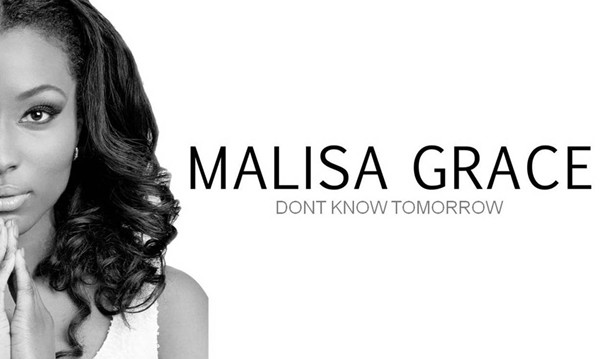 Malisa Grace – Don't Know Tomorrow (Lyric Video)