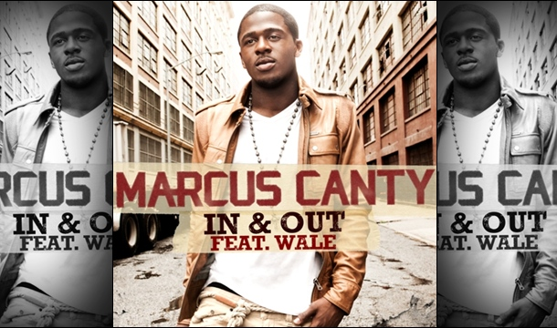 Marcus Canty – In & Out  Feat. Wale