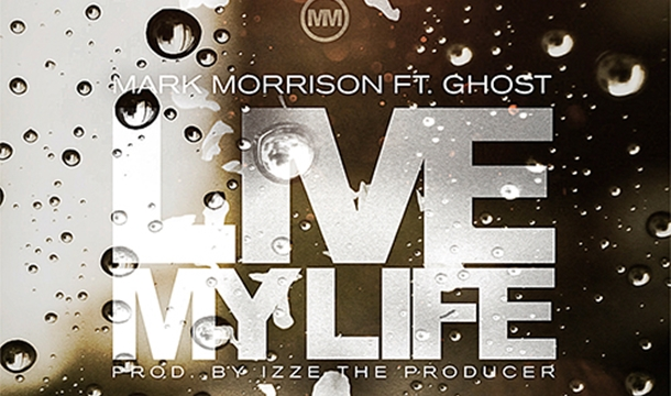 Mark Morrison – Live My Life  ft. Ghost