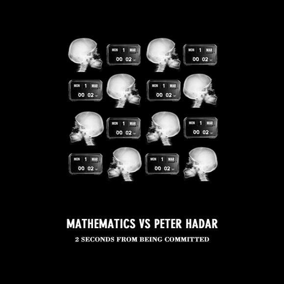 Peter Hadar vs. Mathematics – 2 Seconds From Being Committed